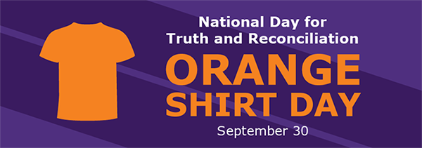 National Day for Truth and Reconciliation - Orange Shirt Day - September 30